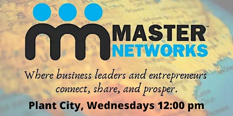 Master Networks - Plant City - Wed Noon - Chapter Launch Party tickets