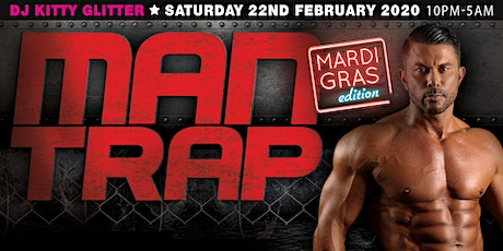 MAN TRAP [Mardi Gras Edition] tickets