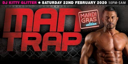 MAN TRAP [Mardi Gras Edition]