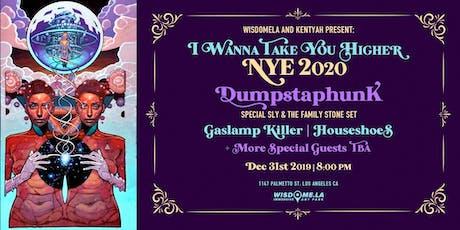 """I Wanna Take You Higher"" NYE 2020 ft. Dumpstaphunk & The Gaslamp Killer tickets"