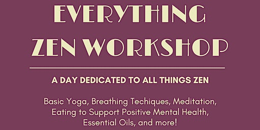 Everything Zen Workshop