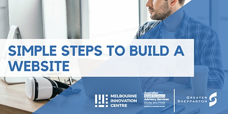 Simple Steps to Build a Website - Greater Shepparton  tickets