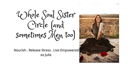 Whole Soul Sister Circle (sometimes men too) tickets