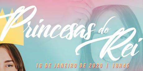 Princesas do Rei (16:00 - 17:00 Horas) ingressos