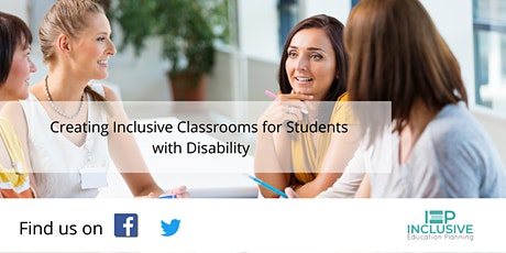 Creating Inclusive Classrooms for Students with Disability [Cancelled] tickets