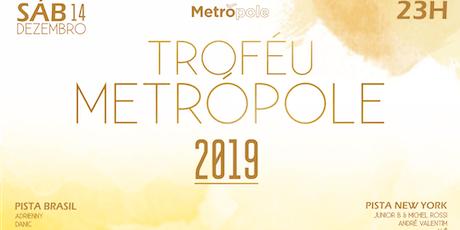 Troféu Metrópole 2019 ingressos