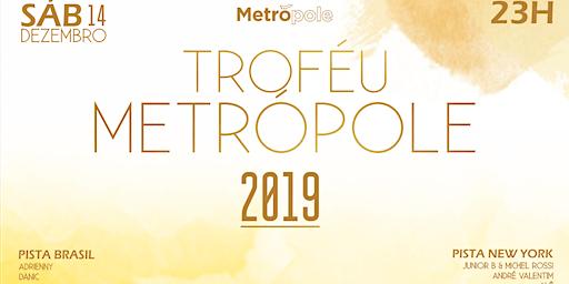 Troféu Metrópole 2019