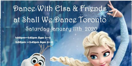 Dance with Elsa & Friends at Shall We Dance Toront tickets
