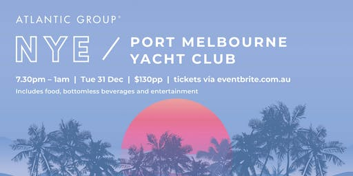 New Year's Eve at Port Melbourne Yacht Club - Bring in 2020 by the beach!