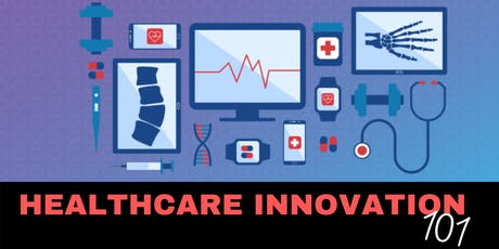 Healthcare Innovation: Where is it Going? tickets