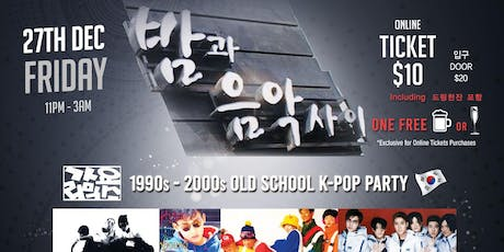 Old School (1990s and 2000s) Kpop Party [$10 Free Shot. Sale Ends TONIGHT] tickets