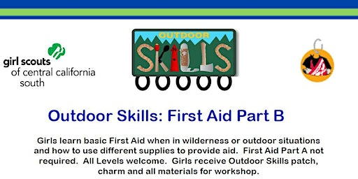 Outdoor Skills: First Aid Part B - Fresno
