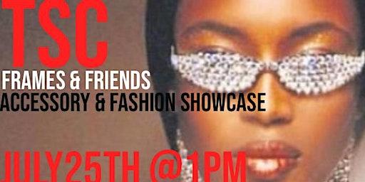 TSC Frames & friends accessory and fashion showcase