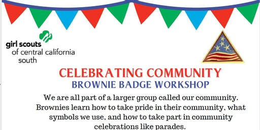 Celebrating Community- Brownie Badge - Visalia