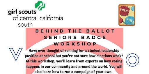 Behind the Ballot - Senior Badge Workshop - Madera