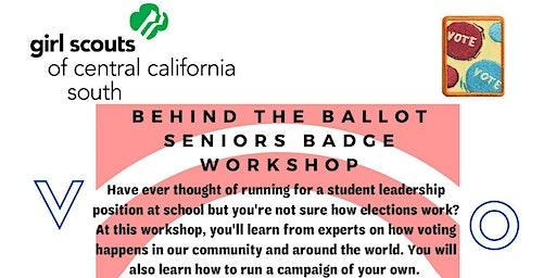 Behind the Ballot -Senior Badge Workshop  - Hanford