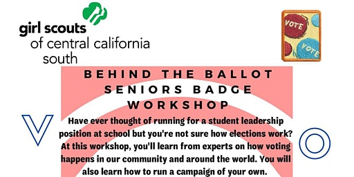Behind the Ballot - Senior Badge Workshop - Visalia