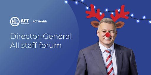ACT Health Directorate End of Year All Staff Forum