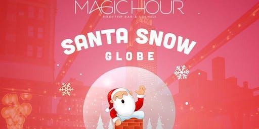 Magic Hour Presents: Santa's Snow Globe 2019
