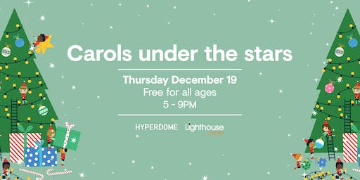 Carols Under the Stars 2019 | Hyperdome Shopping Centre