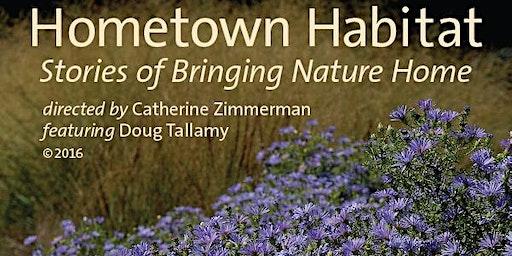 Hometown Habitat - Stories of Bringing Nature Home