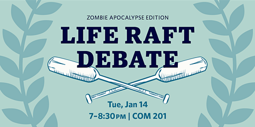2nd Annual UBCO Life Raft Debate