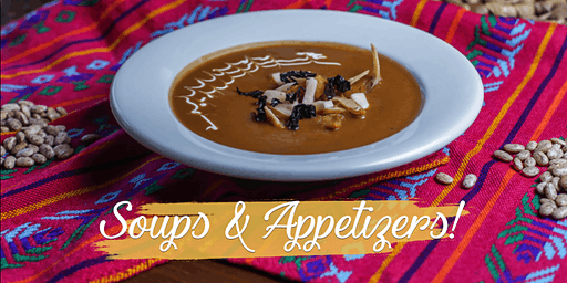 Soups & Appetizers - Cooking Experience