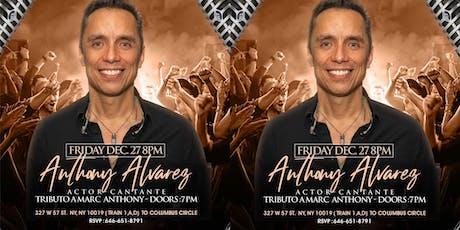 MARC ANTHONY TRIBUTO BY ANTHONY ALVAREZ tickets