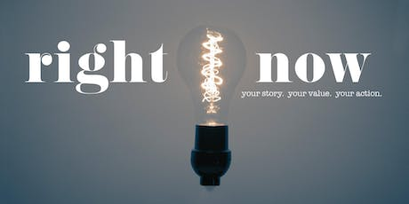 """""""Right Now"""" Your Story, Your Value, Your Action to End Human Trafficking tickets"""