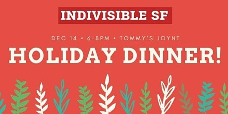 Indivisible SF Holiday Dinner 2019 tickets
