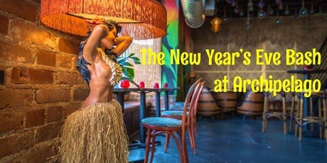 The New Year's Eve Bash at Archipelago tickets