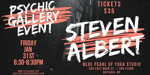 Steven Albert: Psychic Gallery Event - Blue Pearl1/31
