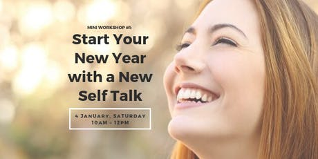 Start Your New Year with a New Self Talk tickets