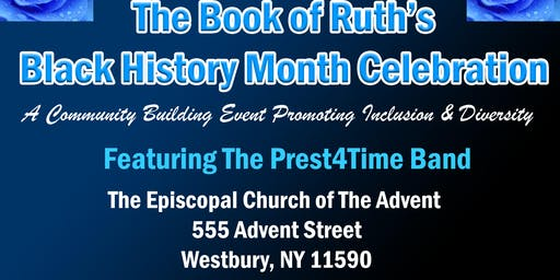 The Book of Ruth's- 2020 Black History Month Celebration!