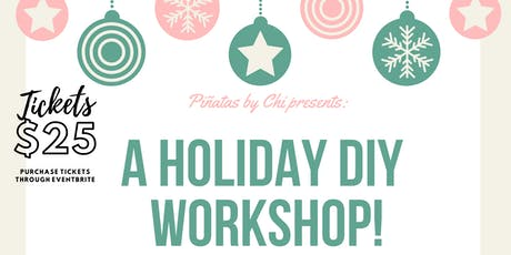A Holiday piñata workshop! tickets