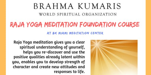 RajaYoga Meditation Foundation Course in Miami DEC 9 (5 Days, 1 hr each)