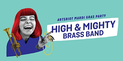 High & Mighty Brass Band Mardi Gras Party