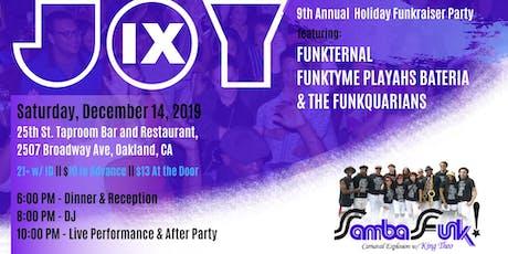 JOY 9 - Sambafunk! Holiday Funkraiser Party! tickets