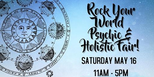 Rock Your World Milford Psychic & Holistic Fair
