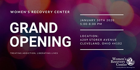 Women's Recovery Center Grand Opening tickets