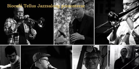 The Jazz Lounge at Biocafé Tellus: Bengt Ernryd Sextet & Stefan Nilsson tickets