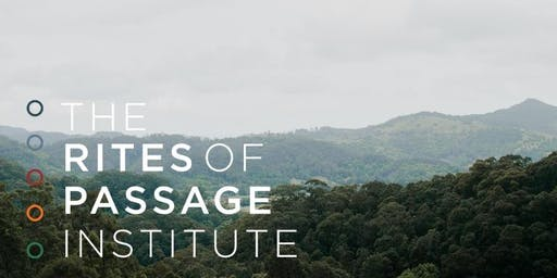 Level 1 Leadership Training: The Rite of Passage Framework: MAY 2020