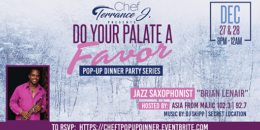 Do Your Palate A Favor with Chef Terrance J.