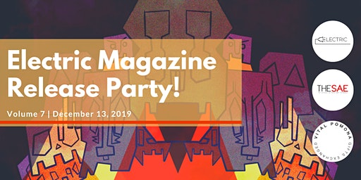 Electric Literary Magazine: Volume 7 Release Party!