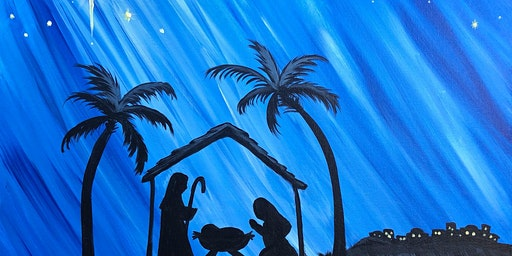 Paint and Sip Class: Christmas Nativity (New!!)
