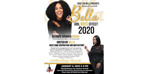Brunch N' With Bella: THE GIRL BOSS EFFECT!