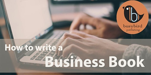 How to write a business book -- 30 January 2020 (Melbourne)