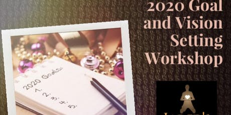 2020 Goal and Vision  Setting Workshop tickets