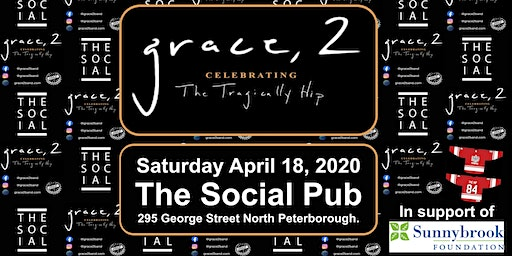 Grace, 2 - Celebrating The Tragically Hip Peterborough