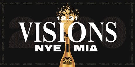 VISIONS | MIAMI NEW YEARS EVE  {OPEN BAR TILL 12}  @ Tree House tickets